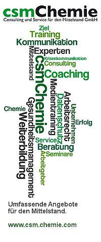 Die csmChemie GmbH: für den Mittelstand. Nicht nur für die Chemie. Leistungen unter www.csm.chemie.com.
